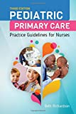 img - for Pediatric Primary Care: Practice Guidelines for Nurses book / textbook / text book
