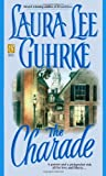 The Charade, Laura Lee Guhrke, 0671023675
