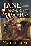 Jane Carver of Waar, Nathan Long, 1597803960