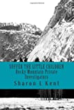Suffer the Little Children, Sharon Kent, 1492779547