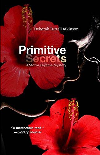 Primitive Secrets (Storm Kayama Mysteries) pdf