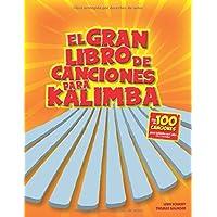 El gran libro de canciones para kalimba: Más