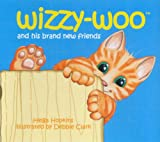 Wizzy-woo: And His Brand New Friends