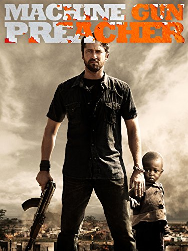 Machine Gun Preacher Film