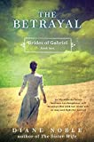 img - for The Betrayal: Brides of Gabriel, Book Two book / textbook / text book