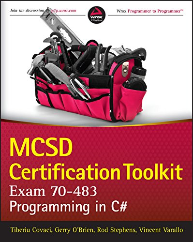 MCSD Certification Toolkit (Exam 70-483): Programming in C# Pdf
