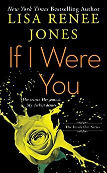 If I Were You (Inside Out Series Book 1) by [Jones, Lisa Renee]