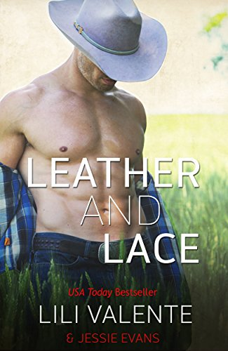 Leather and Lace (Lonesome Point Texas Book 1) by [Valente, Lili, Evans, Jessie]