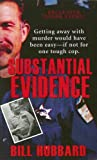 Front cover for the book Substantial Evidence by Bill Hubbard