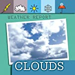 Weather Report: Clouds | Ted O'Hare