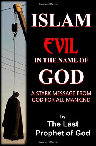 Islam: Evil in the Name of God pdf epub