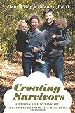 Creating Survivors, Debra Bopp Barnes, 1467066265