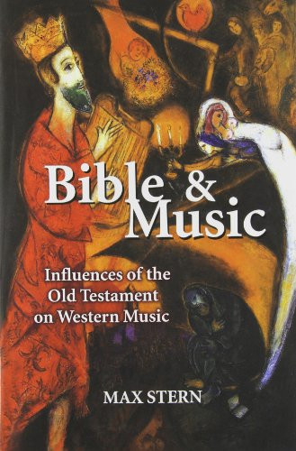 Bible & Music: Influences of the Old Testament on Western Music
