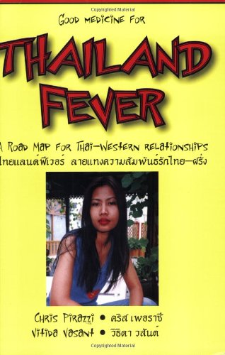Good Medicine for Thailand Fever: A Road Map for Thai-Western Relationships