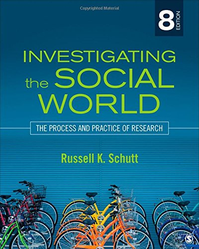 1483350673 - Investigating the Social World: The Process and Practice of Research