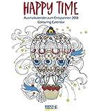 Ausmalkalender Happy Time 2018: Ausmalkalender zum Entspannen