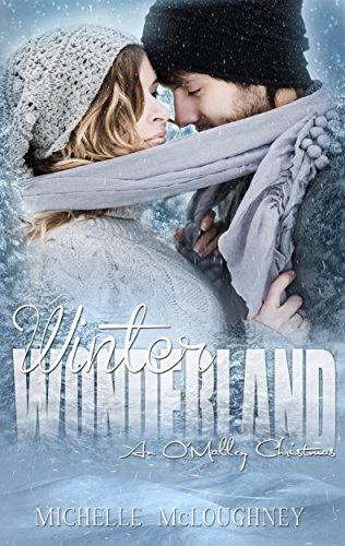 Winter Wonderland: An O'Malley Christmas story (The O'Malleys Book 2)