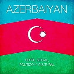 Azerbaiyan [Spanish Edition]