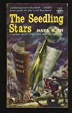 The Seedling Stars, James Blish, 0451069773