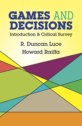 Games and Decisions: Introduction and Critical Survey (Dover Books on Mathematics) [R. Duncan Luce - Howard Raiffa] (Tapa Blanda)