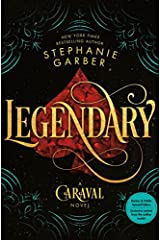 Legendary (B&N Exclusive Edition) (Caraval Series #2) Hardcover