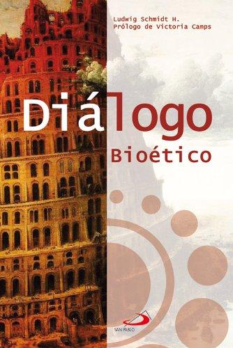 Descargar Libro Diálogo Bioético Ludwig Schmidt