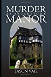 Murder at Broadstowe Manor (A Stephen Attebrook mystery)