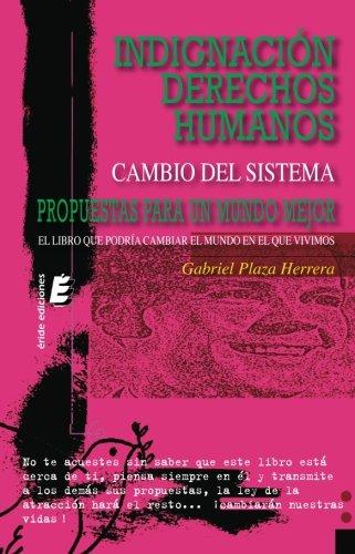 Indignacion Derechos Humanos (Spanish Edition) [Gabriel Plaza Herrera] (Tapa Blanda)