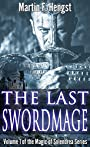 The Last Swordmage: The Swordmage Trilogy: Book 1 (Magic of Solendrea)
