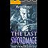 The Last Swordmage: The Swordmage Trilogy: Book 1 (Magic of Solendrea)