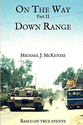 Down Range: Based on true events (On The Way) ()