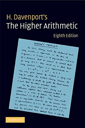 the higher arithmetic an introduction This page intentionally left blank now into its eighth edition and with additional material on primality testing, written by j h davenport, the higher arithmetic introduces concepts and.