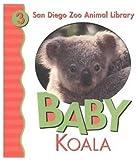 Baby Koala, Patricia A. Pingry, 0824965280