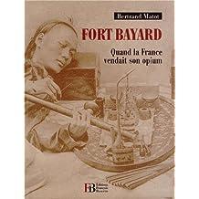 FORT BAYARD : QUAND LA FRANCE VENDAIT SON OPIUM