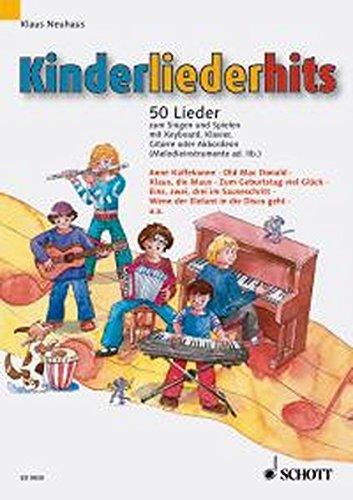 Kinderliederhits: 50 Lieder zum Singen und Spielen. Gesang und Klavier, Keyboard, Gitarre oder Akkordeon (Melodie-Instrument ad lib.).