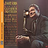 Zoot Sims And The Gershwin Brothers [Remastered]