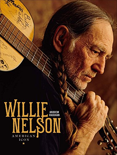 Willie Nelson: American Icon (American Icon)