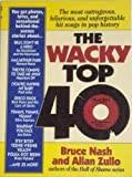 Wacky Top Forty, Bruce M. Nash and Allan Zullo, 1558503021