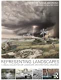 Representing Landscapes: A Visual Collection of Landscape Architectural Drawings