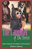 img - for The Daughter of The Forest: BWWM Threesome MFM Werewolf Shifter Romance book / textbook / text book