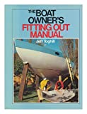 Boat Owner's Fitting-Out Manual, Jeff Toghill, 0442261993