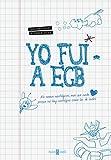 Yo Fui A EGB (OBRAS DIVERSAS)