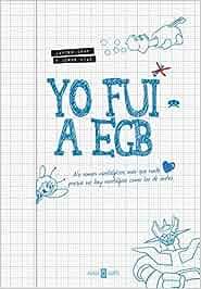 Yo Fui A EGB (OBRAS DIVERSAS): Amazon.es: IKAZ JAVIER, DIAZ ...