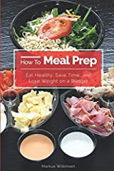 """Are you rushing home to cook meals after work every day?Are you finding it difficult to stick to your diet when you're busy?Are convenient food choices costing you?""""How to Meal Prep: Eat Healthy, Save Time, and Lose Weight on a Budget"""" will h..."""