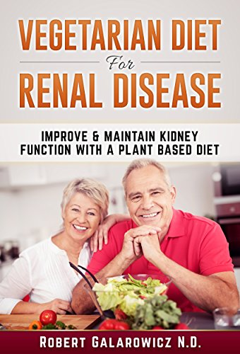 Amazon vegetarian diet for renal disease renal disease diet vegetarian diet for renal disease renal disease diet kidney diet renal kidney forumfinder Image collections