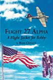 Flight 27 Alpha, Russ Offutt, 1477243763