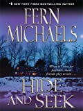 Hide and Seek, Fern Michaels, 1597226580