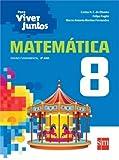 Para Viver Juntos. Matemática 8