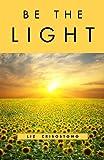 Be the Light, Liz Crisostomo, 1618520164