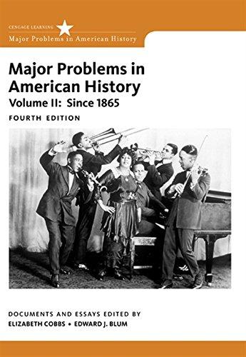 Major Problems in American History, Volume II (Major Problems In American History Volume 2)